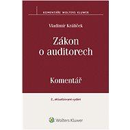 Zákon o auditorech: Komentář - Vladimír Králíček