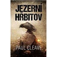 Jezerní hřbitov - Paul Cleave