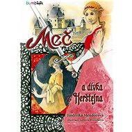 Meč a dívka z Herštejna - Jindřiška Mendozová