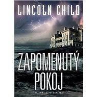 Zapomenutý pokoj - Lincoln Child