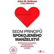 Sedm principů spokojeného manželství - John Gottman