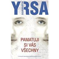 Pamatuji si vás všechny - Yrsa Sigurdardottir