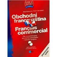 Obchodní francouzština - Jana Kozmová, Pierre Brouland
