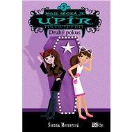 Moje ségra je upír 5 - Druhý pokus - Sienna Mercerová