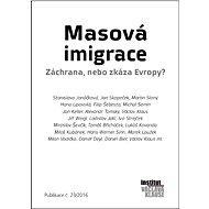 Masová imigrace - autorů kolektiv