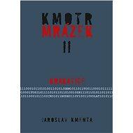 Kmotr Mrázek II - Krakatice - Jaroslav Kmenta
