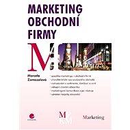 Marketing obchodní firmy - Marcela Zamazalová