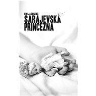 Sarajevská princezna - Edo Jaganjac