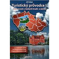Turistický průvodce I. - Elektronická kniha ze série Turistický průvodce, Jiří Glet