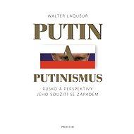 Putin a putinismus - Walter Laqueur