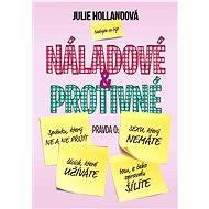 Náladové a protivné - Julie Hollandová