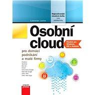 Osobní cloud pro domácí podnikání a malé - Ľuboslav Lacko