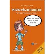 Povím vám o dyslexii - Aleš Čuma, Jarmila Burešová
