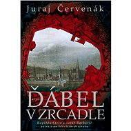 Ďábel v zrcadle - Juraj Červenák