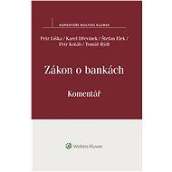 Zákon o bankách (č. 21/1992 Sb.) - komentář - Petr Liška