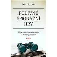Podivné špionážní hry - Karel Pacner