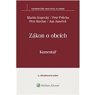 Zákon o obcích (č. 128/2000 Sb.). Komentář, 2. vydání - Martin Kopecký, Petr Průcha, Petr Havlan, Jan Janeček