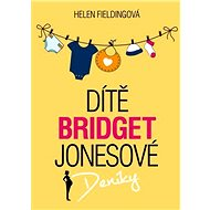 Dítě Bridget Jonesové [E-kniha] - Helen Fieldingová