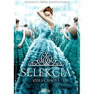 Selekcia (SK) - Kiera Cassová