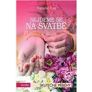 Sejdeme se na svatbě - Natália Liu