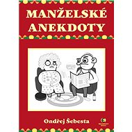 Manželské anekdoty - Ondřej Šebesta