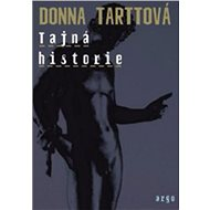 Tajná historie - Elektronická kniha - Donna Tarttová