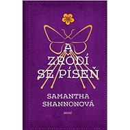 A zrodí se píseň - Elektronická kniha - Třetí kniha velmi úspěšné série urban sci-fi série Kostičas - Samantha Shannonová