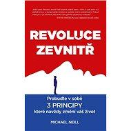 Revoluce zevnitř - Michael Neill