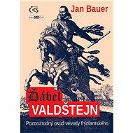 Ďábel Valdštejn - Jan Bauer