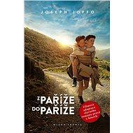 Z Paříže do Paříže [E-kniha] - Joseph Joffo