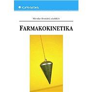 Farmakokinetika - Miroslav Dostálek, kolektiv a