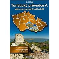 Turistický průvodce V. - Elektronická kniha - Jiří Glet