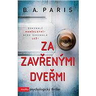 Za zavřenými dveřmi [E-kniha] - B. A. Paris
