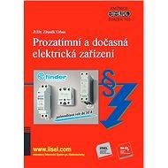 Prozatímní a dočasná elektrická zařízení - JUDr. Zbyněk Urban