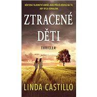 Ztracené děti - Linda Castillo