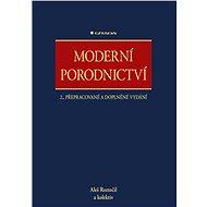 Moderní porodnictví - Aleš Roztočil