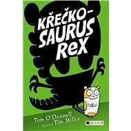 Křečkosaurus rex - Tom O´Donnell