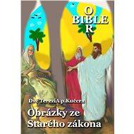 Obrázky ze Starého zákona - Dvě TereziA p.Kučera