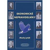 Ekonomické nepravidelníky - Modrý pták