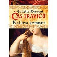 Králova komnata - Juliette Benzoni