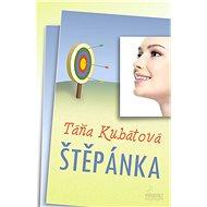 Štěpánka - Táňa Kubátová