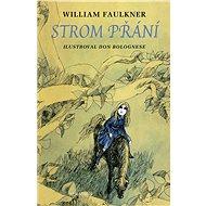 Strom přání - William Faulkner