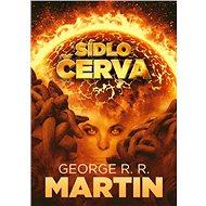 Sídlo červa - George R.R. Martin