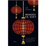 Wangovi vs. svět - Jade Changová