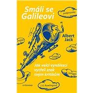 Smáli se Galileovi - Albert Jack