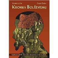 Kronika bolševismu - Zdeněk Ležák