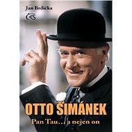 Otto Šimánek - Pan Tau… a nejen on - Jan Brdička