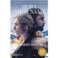 Hora mezi námi - Charles Martin