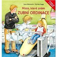 Zubní ordinace - Susa Hämmerle, Kyrima Trapp