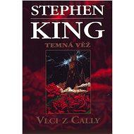 Vlci z Cally - Stephen King